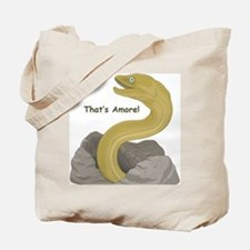 That's Amore! Tote Bag