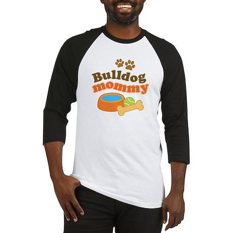 Bulldog Mommy Baseball Jersey
