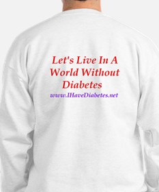World Without Diabetes Sweatshirt