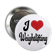 "I Love Weightlifting 2.25"" Button"