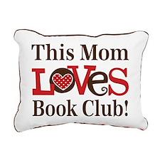 Mom Loves Book Club Rectangular Canvas Pillow