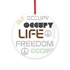 BLO Occupy Peace design Ornament (Round)