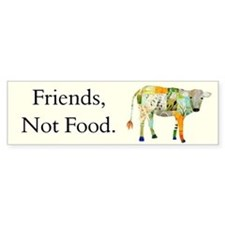 Friends, Not Food Bumper Sticker