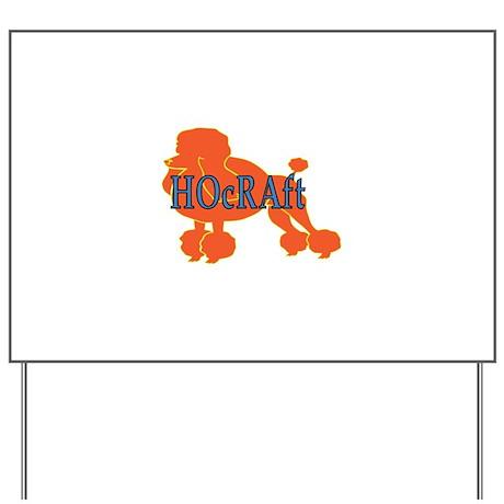 HOcRAft Logo Yard Sign