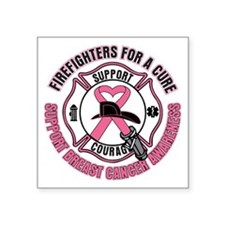 Firefighters For A Cure Breast Cancer Square Stick