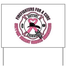 Firefighters For A Cure Breast Cancer Yard Sign