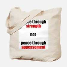 Peace through Strength Tote Bag