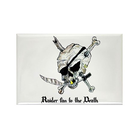 Raider Fan to the Death Rectangle Magnet