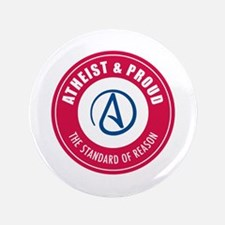 """Atheist Proud 3.5"""" Button (100 pack)"""