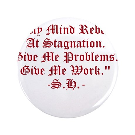 """Stagnation Stinks! 3.5"""" Button (100 pack)"""