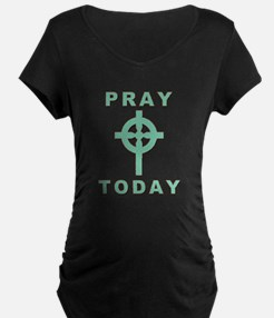 Pray Today T-Shirt