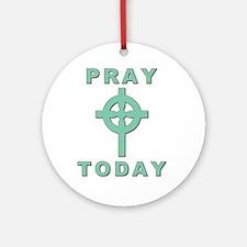 Pray Today Ornament (Round)