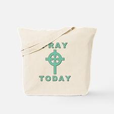 Pray Today Tote Bag