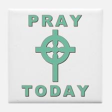 Pray Today Tile Coaster