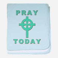 Pray Today baby blanket