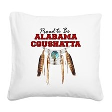 Proud to be Alabama Coushatta Square Canvas Pillow