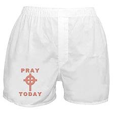 Pray Today Boxer Shorts