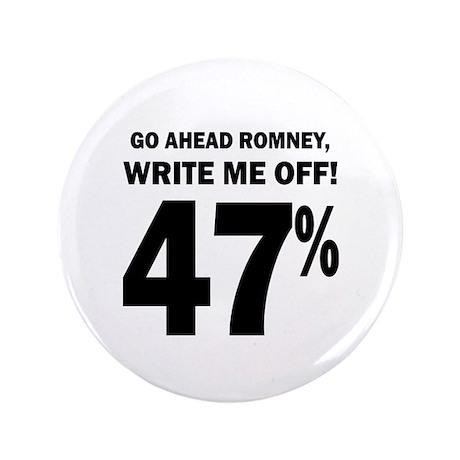 """47 percent: 3.5"""" Button"""