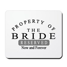 Property Bride Forever Mousepad