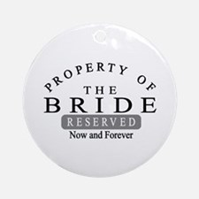 Property Bride Forever Ornament (Round)