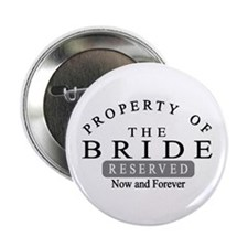 Property Bride Forever Button