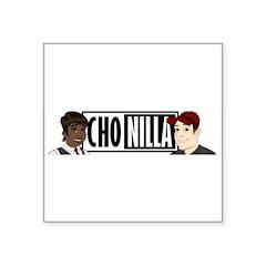 ChonillaLogo.jpg Square Sticker 3