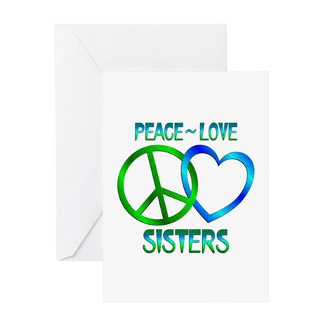 Peace Love Sisters Greeting Card