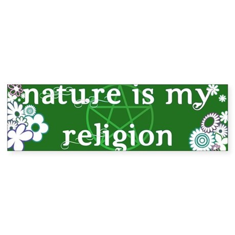 Nature is my religion Sticker (Bumper)