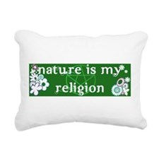 Nature is my religion Rectangular Canvas Pillow