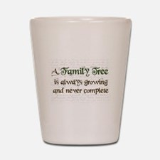 a Family Tree is... Shot Glass