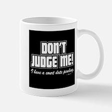 dont judge me Small Small Mug