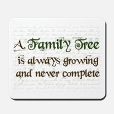 a Family Tree is... Mousepad
