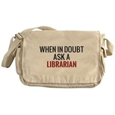 When in Doubt Ask A Librarian Messenger Bag