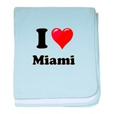 I Heart Love Miami.png baby blanket