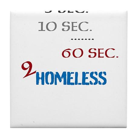 HIA 2Homeless Seconds design Tile Coaster