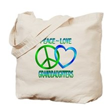 Peace Love Granddaughters Tote Bag