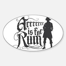Arrrrrrr is for Rum Sticker (Oval)