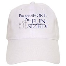 I'm not short I'm fun-sized Baseball Cap
