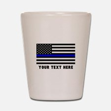 Thin Blue Line Flag Shot Glass