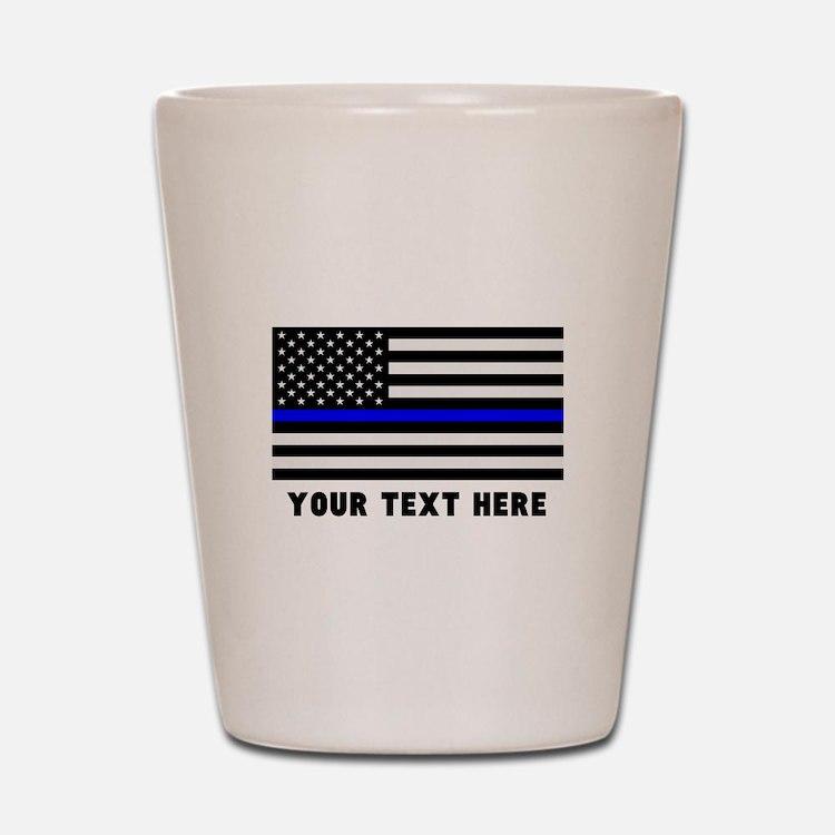 Thin Blue Line Flag Shot Glass