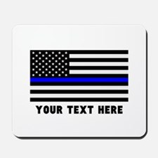 Thin Blue Line Flag Mousepad