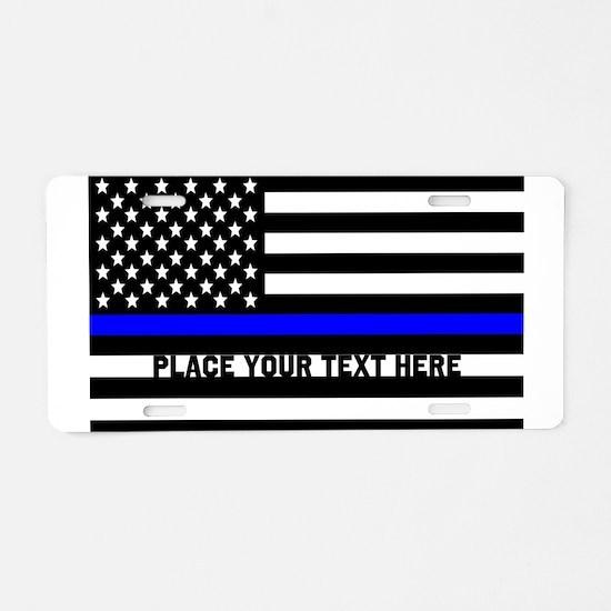 Thin Blue Line Flag Aluminum License Plate