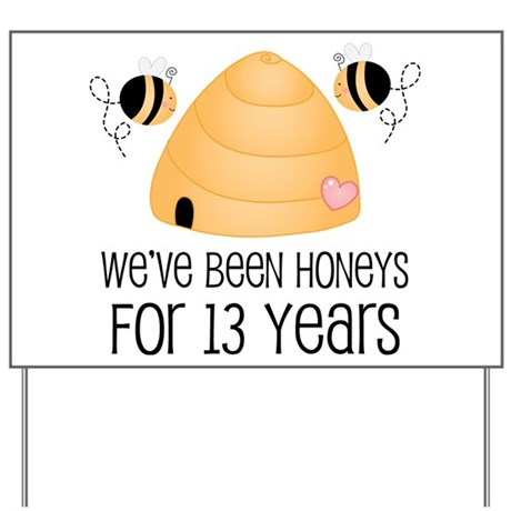 13th Anniversary Honey Yard Sign
