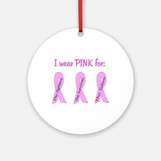 Pink Fighters Survivors Taken Ornament (Round)