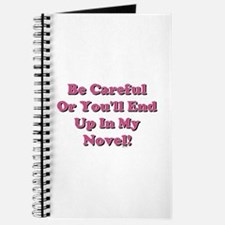 Be Careful... Journal