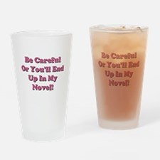 Be Careful... Drinking Glass