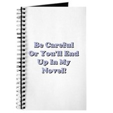 Be Careful... Journal