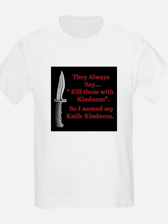 Kindness killer T-Shirt