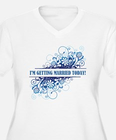 I'M GETTING MARRIED... T-Shirt