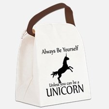 Always Be Yourself Unless You Can Be A Unicorn Can